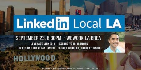 #LinkedInLocalLA Meetup - Featuring Former Googler, Jonathan Javier  tickets