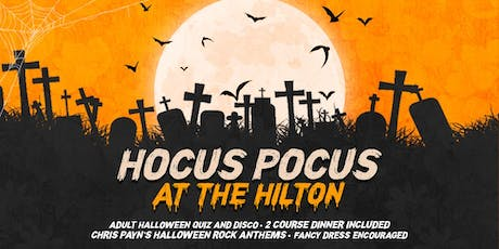 Hocus Pocus!  'A unique Halloween Experience at Hilton Hotel's Ballroom' tickets