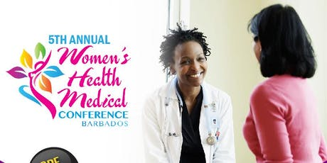 Annual Women's Health Medical Conference - 2019 tickets