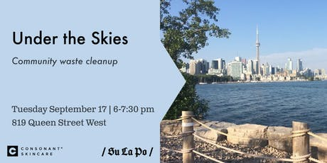Under the Skies - Community Waste Cleanup tickets