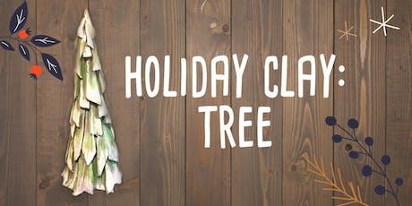 Holiday Clay - Tree tickets