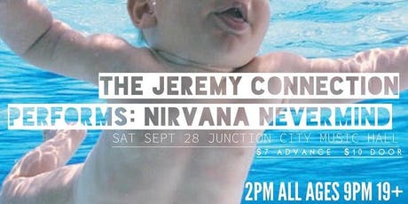 NIRVANA Nevermind Performed LIVE - Evening Show tickets