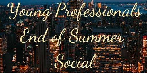 Young Professionals End of Summer Social