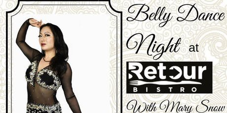 Belly dance night at Retour bistro tickets