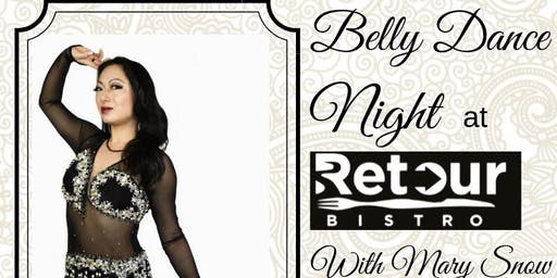 Belly dance night at Retour bistro