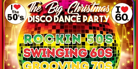 The Big Christmas Disco Dance Party tickets