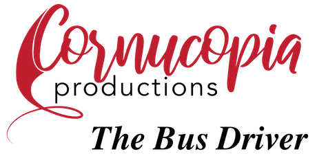 Cornucopia Presents: The Bus Driver - Dramatic Reading And Meet & Greet Gala tickets