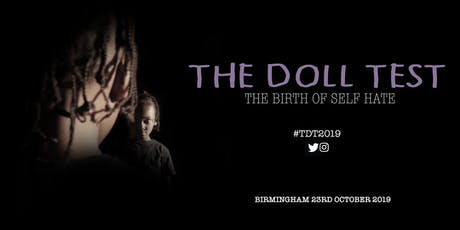 THE DOLL TEST: THE BIRTH OF SELF HATE tickets