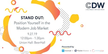 Stand Out: Position Yourself in the Modern Job Market tickets
