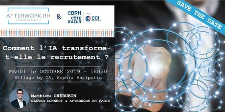 AfterWork RH Côte d'Azur - 1e octobre 2019 - FÊTONS NOS 3 ANS ... Recrutement&IA billets