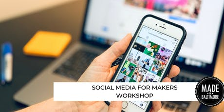 Social Media for Makers tickets