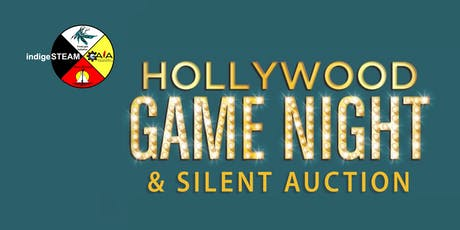 IndigeSTEAM Hollywood Game Night and Silent Auction tickets
