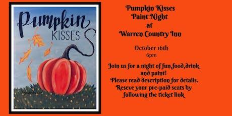 Pumpkin Kisses Paint Night at Warren Country Inn tickets