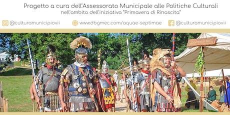 Rievocazione storica dell'Associazione Culturale Officina Romana Parabellum biglietti