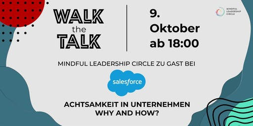 Walk the Talk: Achtsamkeit in Unternehmen - Why and How?