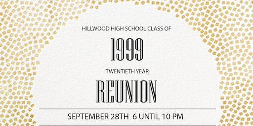 Hillwood High School - Class of '99 Reunion
