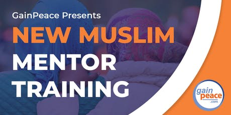 GainPeace New Muslim Mentor Training tickets