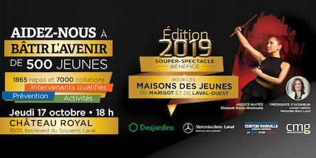 Souper spectacle bénéfice - Maisons des jeunes de Laval-Ouest du Marigot tickets