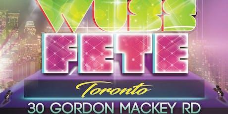 Wuss Fete Toronto tickets