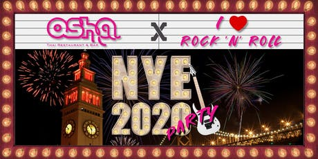 New Year's Eve 2020 Dinner & Party at Osha Thai - I Love Rock n' Roll  tickets