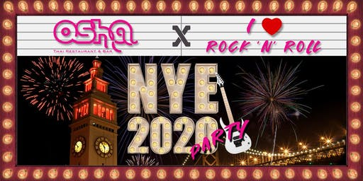 New Year's Eve 2020 Dinner & Party at Osha Thai - I Love Rock n' Roll