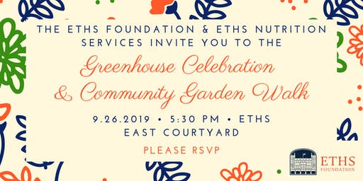 ETHS Foundation Greenhouse Celebration & Community Garden Walk