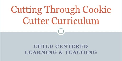 Going Beyond Cookie Cutter Curriculum