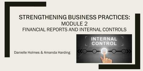 Strengthening Business Practices: Module 2- Financial Reports and Internal Controls tickets