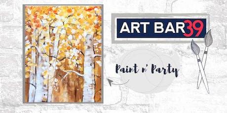 Paint & Sip | ART BAR 39 | Public Event | Autumn Birch tickets