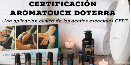 Certificacion AromaTouch doTERRA Español
