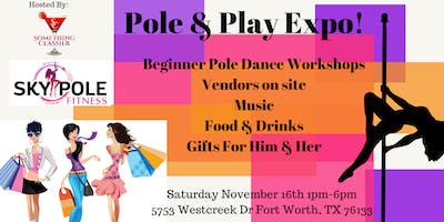 Pole & Play Expo!