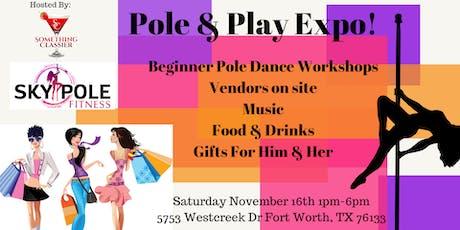 Pole & Play Expo! tickets