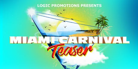 Miami Carnival Teaser tickets