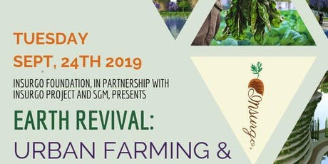 Earth Revival: Urban Farming and Ending Urban Food Deserts tickets