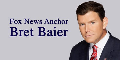 Fox News Anchor Bret Baier tickets