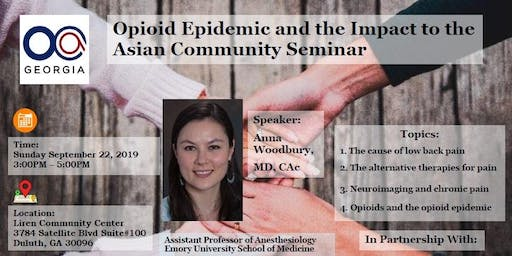 OCA-GA Hosted Opioid epidemic and the impact to the Asian Community Seminar