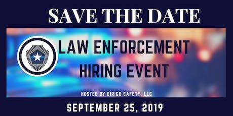 Law Enforcement Hiring Event tickets