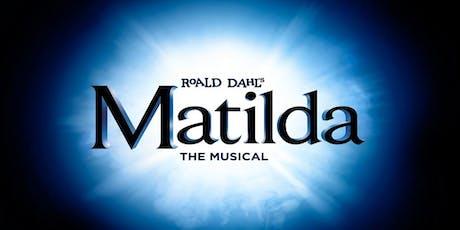 Client Event: Matilda - Dinner & A Show! tickets
