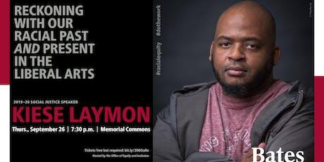 Kiese Laymon, Keynote tickets
