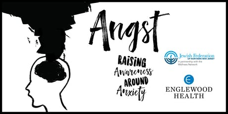 Angst: Raising Awareness Around Anxiety - Film Screening tickets