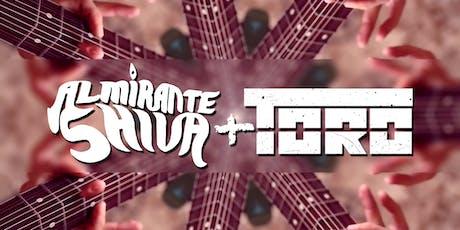 ALMIRANTE SHIVA + TORO ingressos