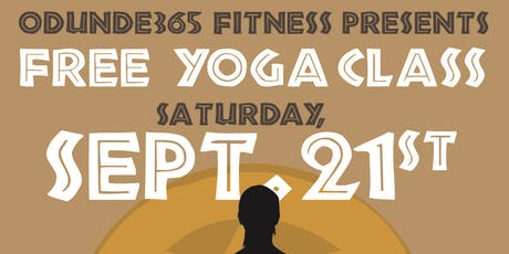 ODUNDE365 FITNESS PRESENTS: FREE YOGA CLASS tickets