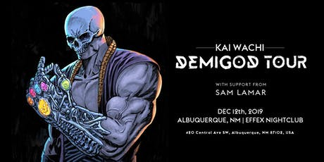 Kai Wachi: Demigod Tour  feat Sam Lamar (Albuquerque, NM) tickets