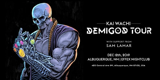 Kai Wachi: Demigod Tour  feat Sam Lamar (Albuquerque, NM)