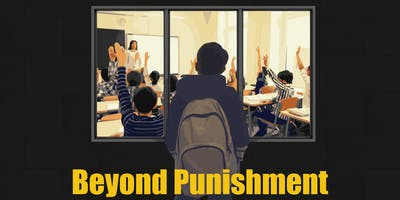 Beyond Punishment: A Free Community Forum on Classroom Discipline