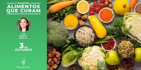 Palestra: Alimentos que curam - Usos e benefícios da alimentação natural ingressos