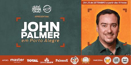 John Palmer em Porto Alegre ingressos