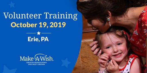 Make-A-Wish Volunteer Training - Erie, PA