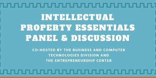 Intellectual Property Essentials Panel & Discussion