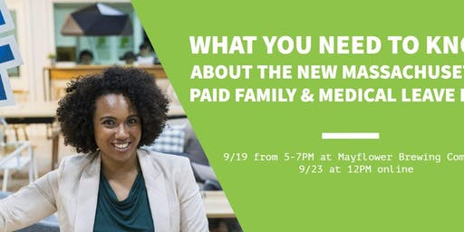Accounting After-hours: Learn about Paid Family & Medical Leave